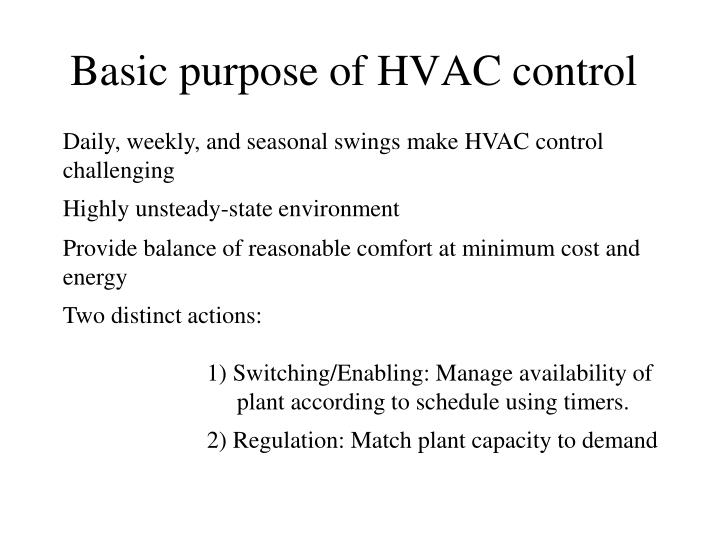 Basic purpose of HVAC control
