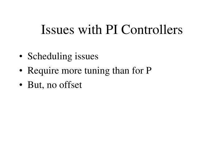 Issues with PI Controllers
