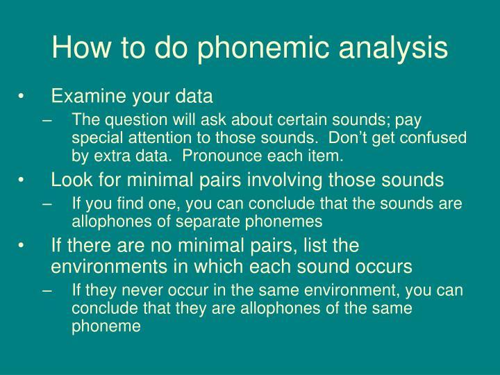 How to do phonemic analysis