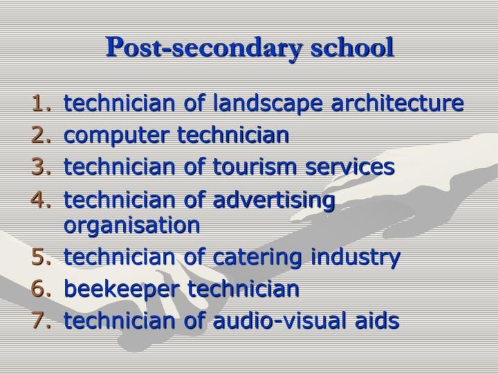 Post-secondary school