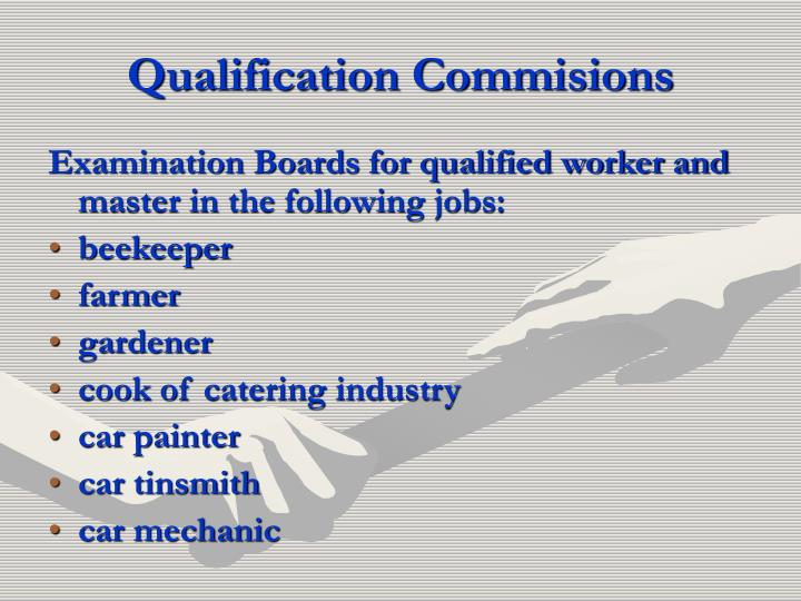 Qualification Commisions