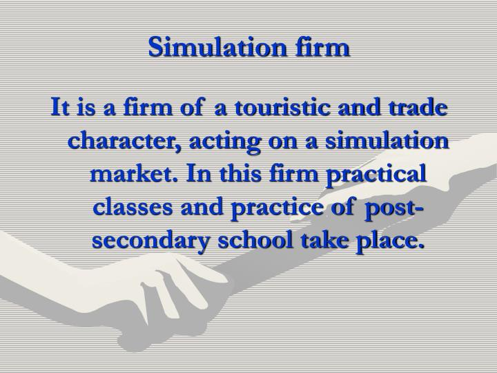Simulation firm