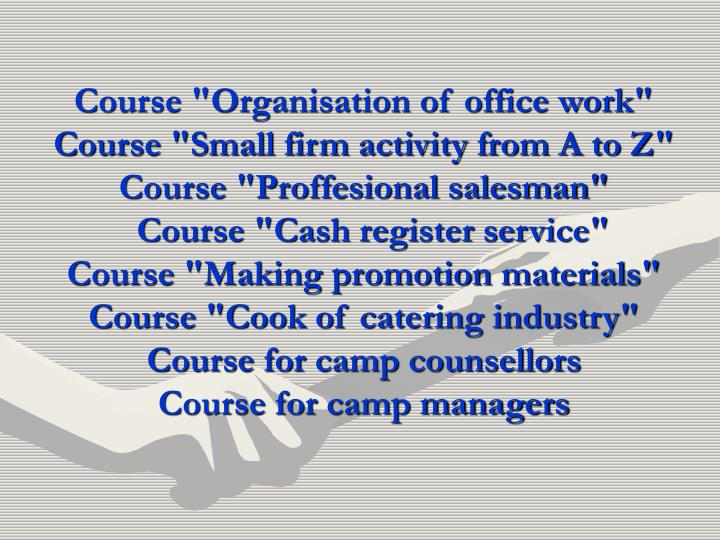 "Course ""Organisation of office work"""
