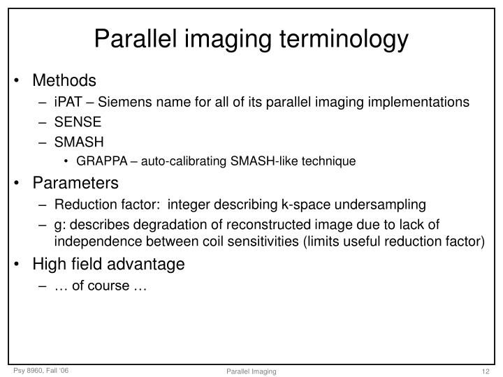 Parallel imaging terminology