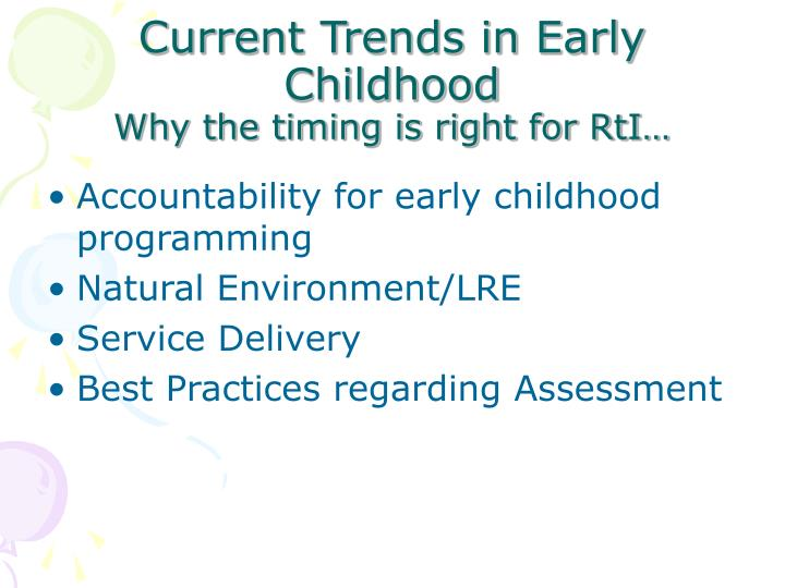 Current Trends in Early Childhood
