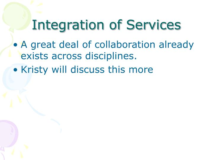 Integration of Services