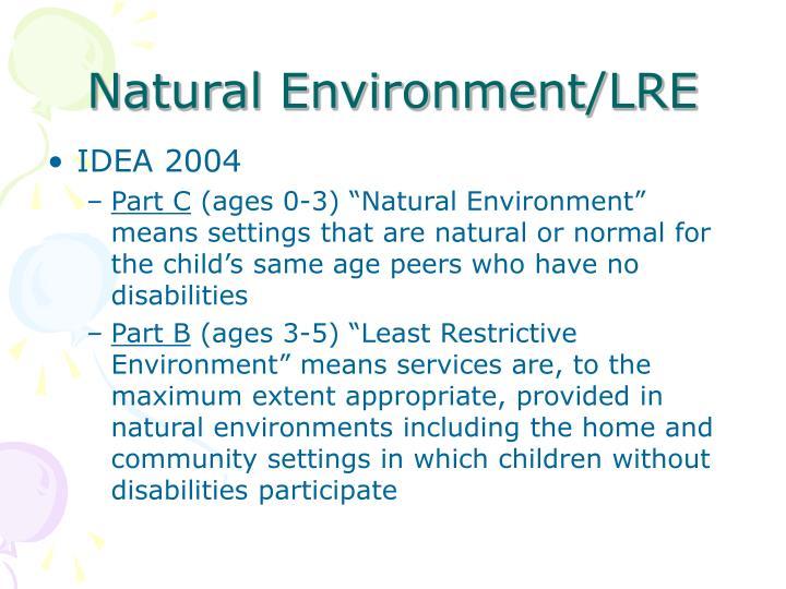 Natural Environment/LRE