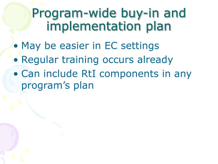 Program-wide buy-in and implementation plan