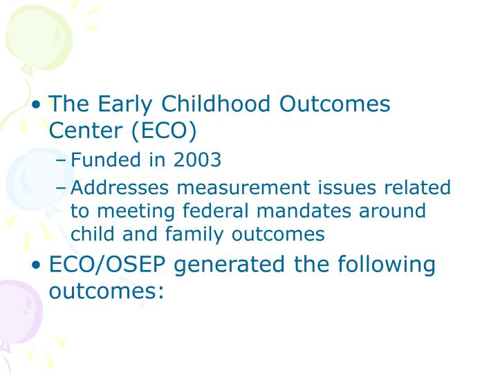 The Early Childhood Outcomes Center (ECO)