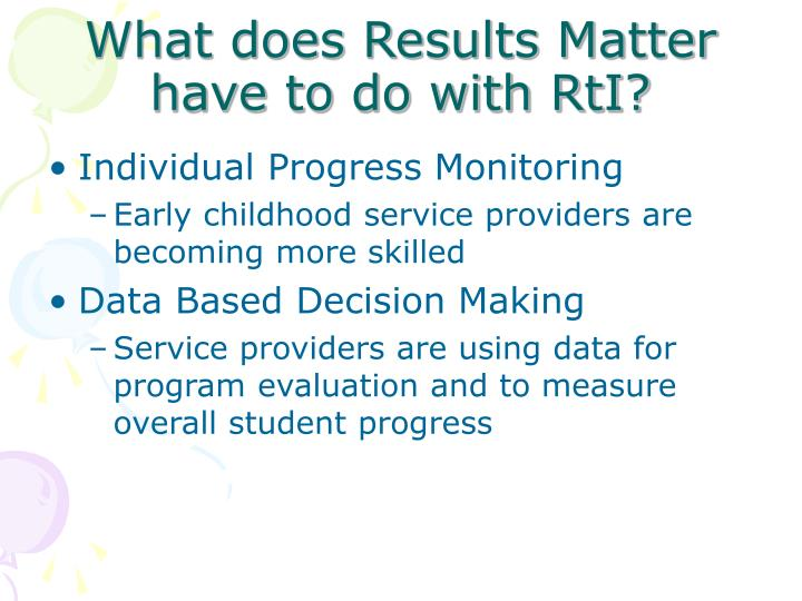 What does Results Matter have to do with RtI?