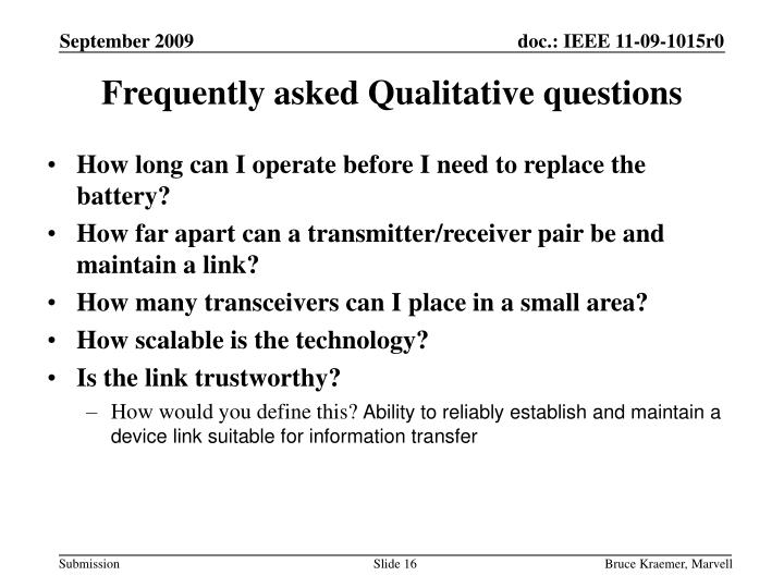Frequently asked Qualitative questions
