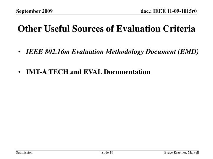 Other Useful Sources of Evaluation Criteria