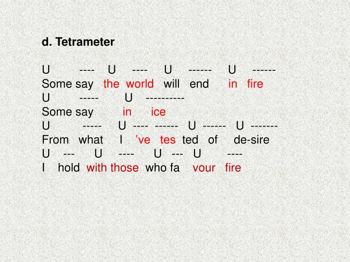 d. Tetrameter