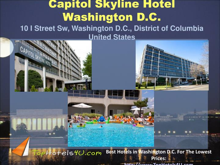Capitol Skyline Hotel Washington D.C.