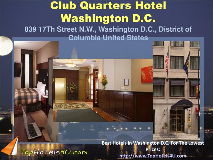 Club Quarters Hotel Washington D.C.