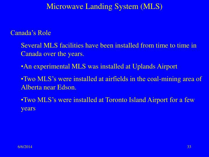 microwave landing system mls Synopsis in this report, the global microwave landing system (mls) market is valued at usd xx million in 2017 and is expected to reach usd xx million by the end of 2025, growing at a cagr of xx% between 2017 and 2025.