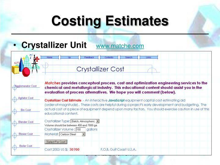Costing Estimates