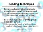 seeding techniques