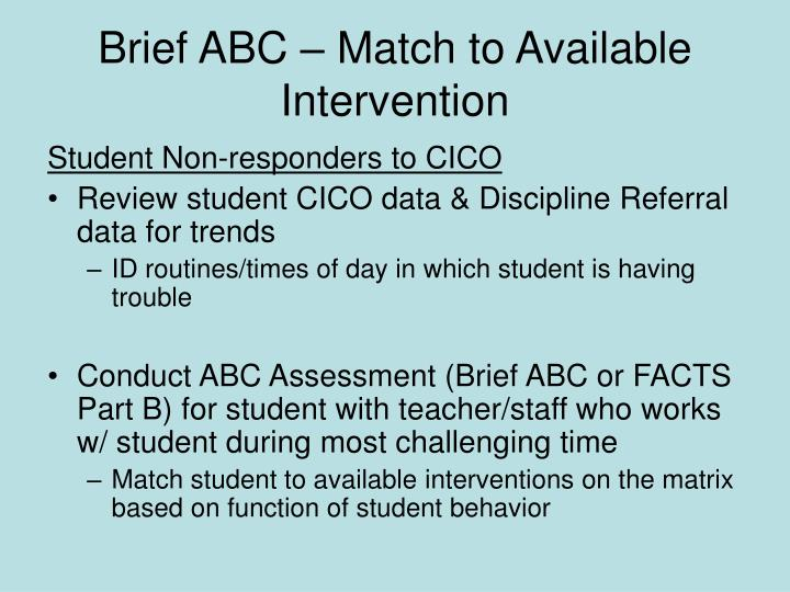 Brief ABC – Match to Available Intervention