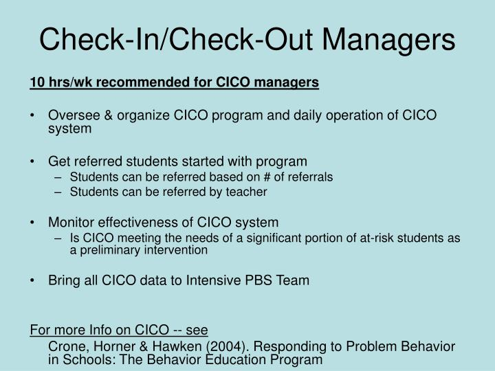 Check-In/Check-Out Managers