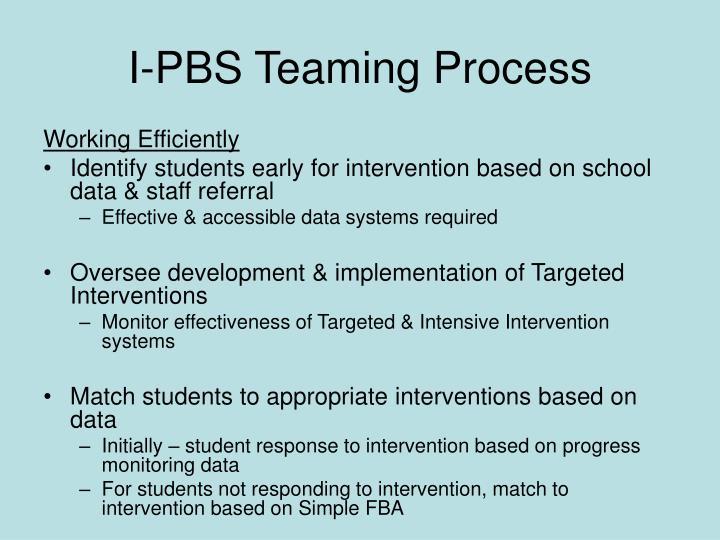 I-PBS Teaming Process
