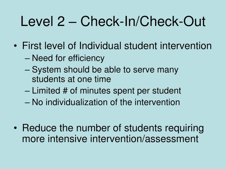 Level 2 – Check-In/Check-Out