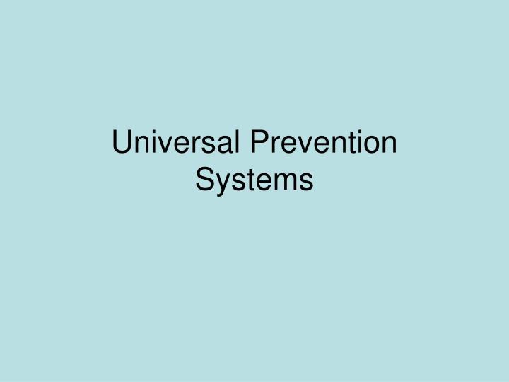Universal Prevention