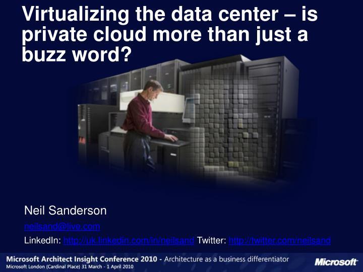 Virtualizing