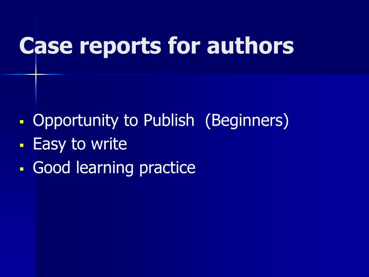Case reports for authors