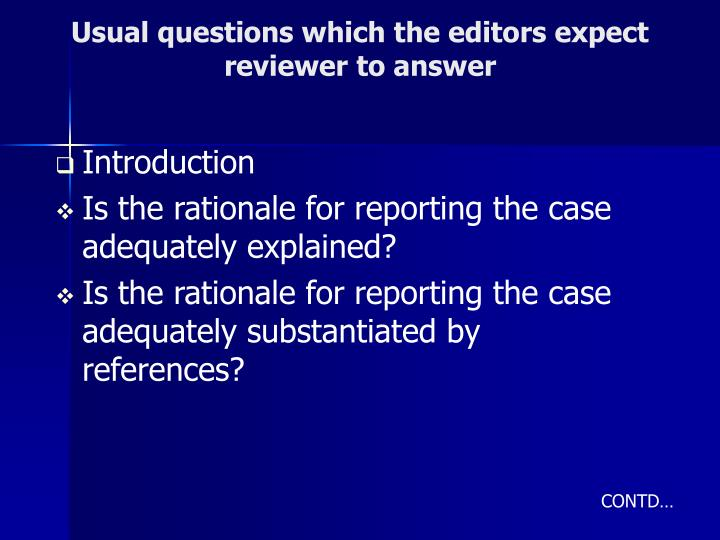 Usual questions which the editors expect reviewer to answer