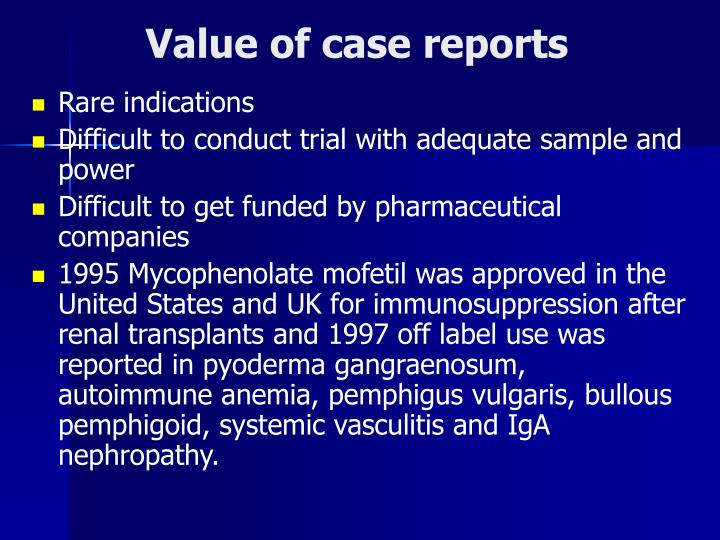 Value of case reports