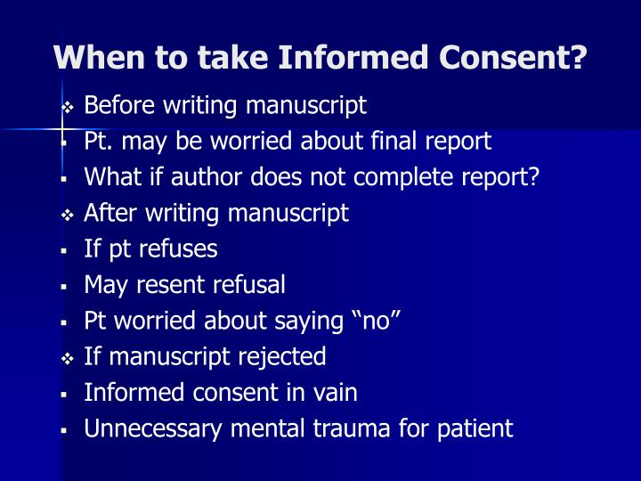 When to take Informed Consent?