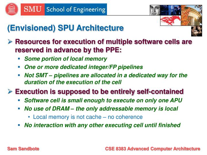 (Envisioned) SPU Architecture