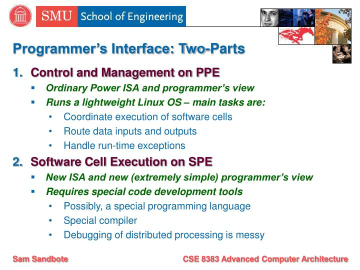 Programmer's Interface: Two-Parts