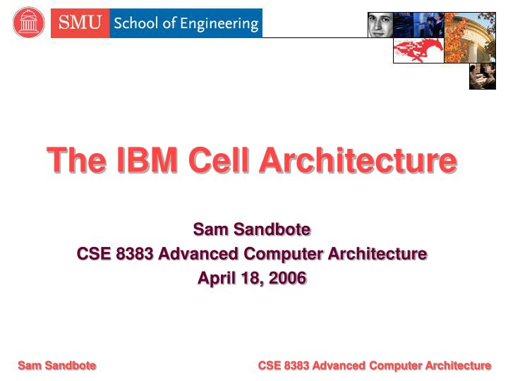 the ibm cell architecture