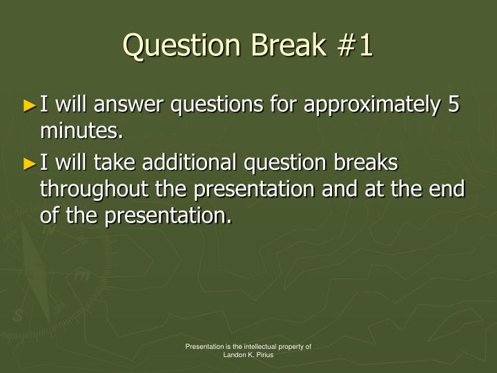 Question Break #1