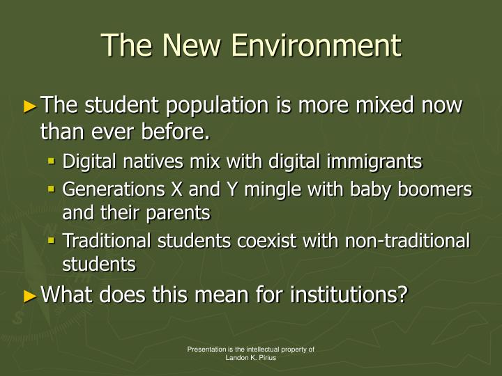 The New Environment