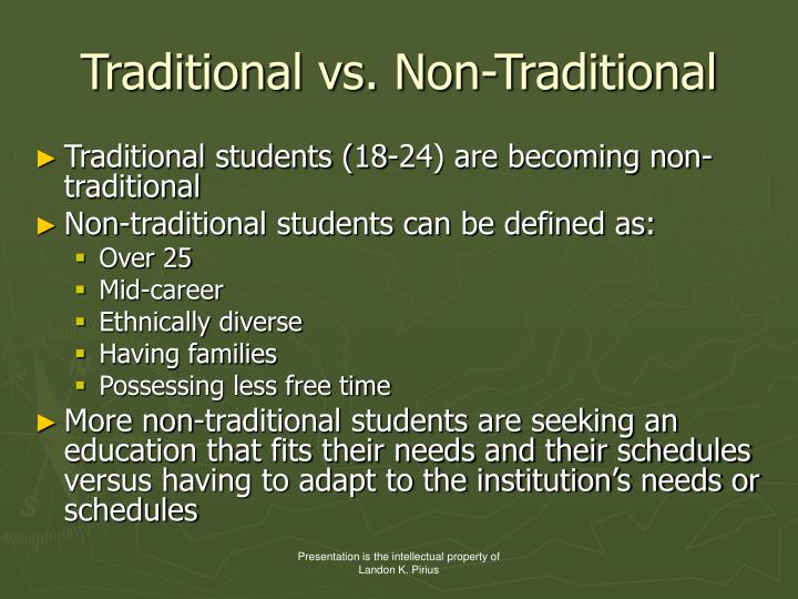 Traditional vs. Non-Traditional