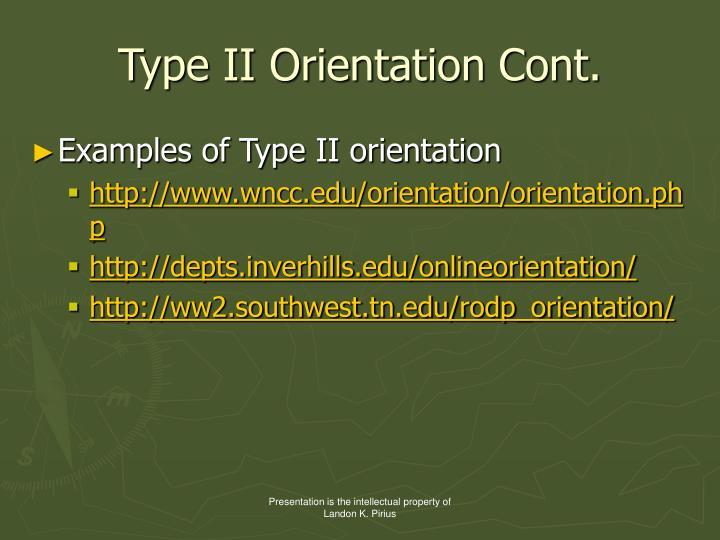 Type II Orientation Cont.