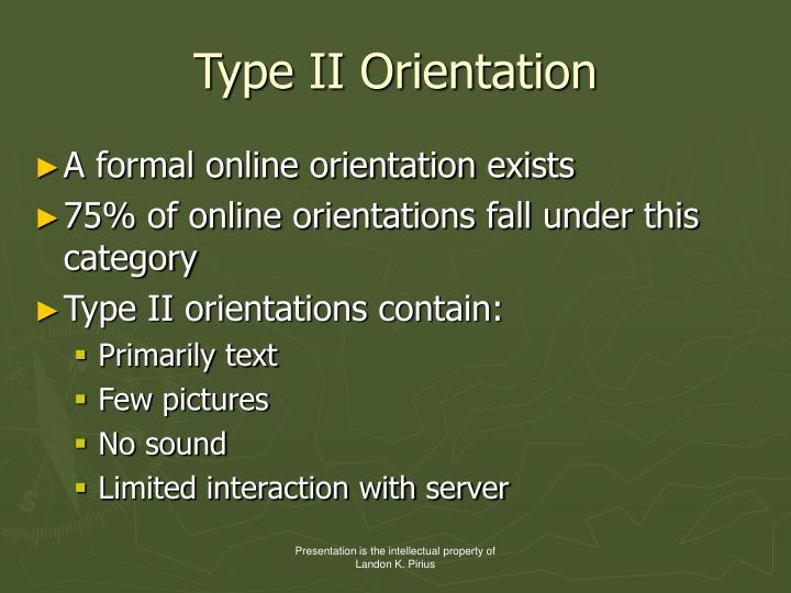 Type II Orientation