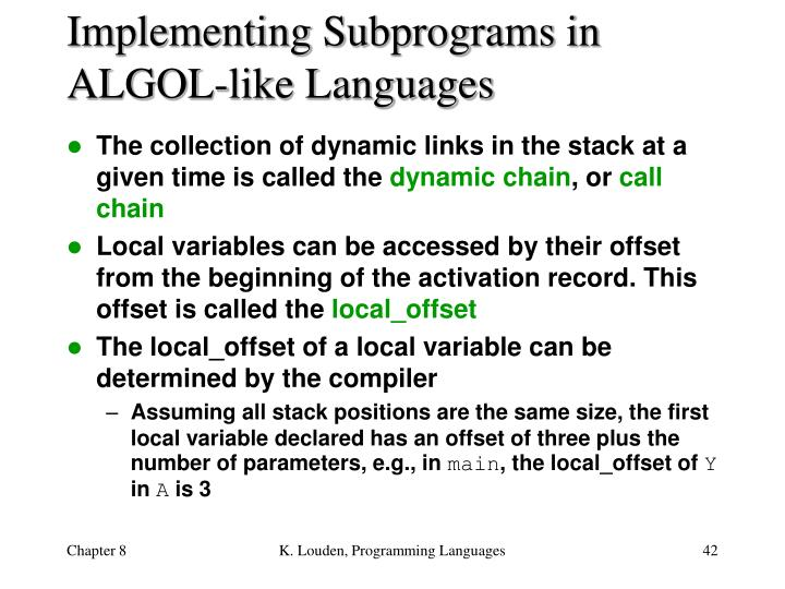 Implementing Subprograms in ALGOL-like Languages