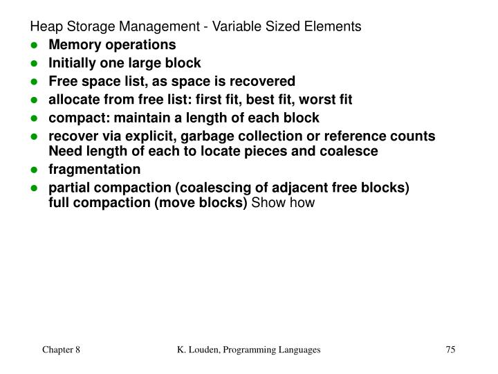 Heap Storage Management - Variable Sized Elements