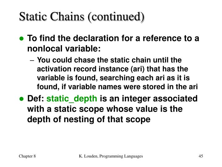 Static Chains (continued)