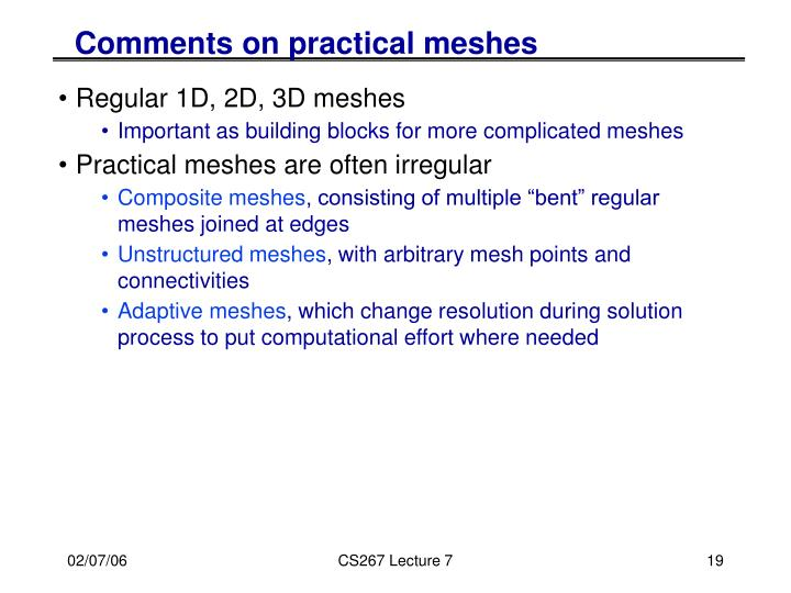 Comments on practical meshes