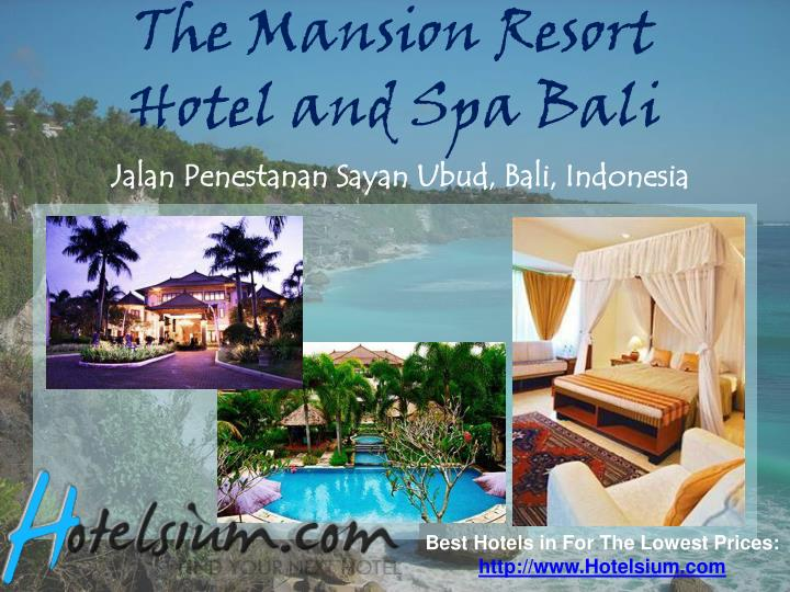 The Mansion Resort