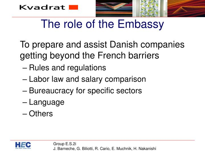 The role of the Embassy