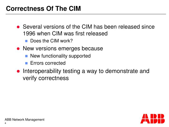 Correctness Of The CIM