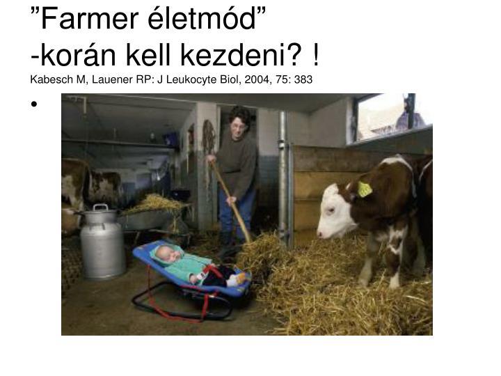 """""""Farm"""