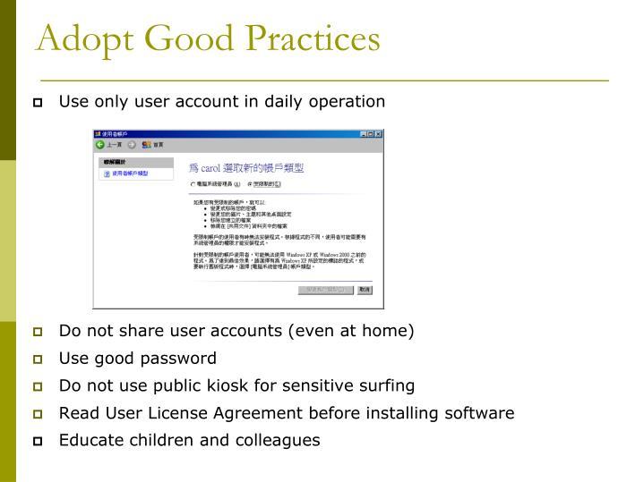 Adopt Good Practices