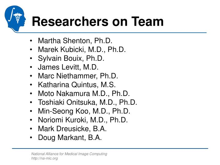 Researchers on team